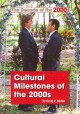 Cultural Milestones