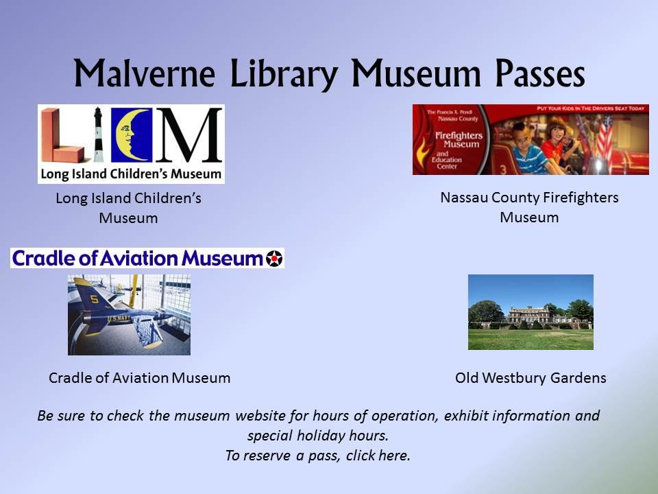 Malverne Library Museum Passes